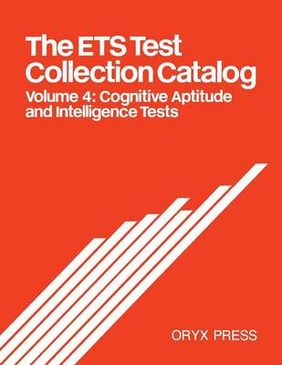 The ETS Test Collection Catalog by Educational Testing Service