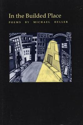 In the Builded Place by Michael Heller