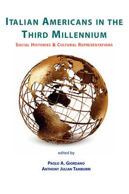 Italian Americans in the Third Millennium book