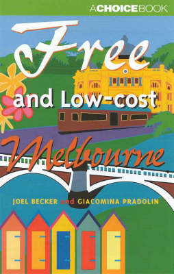Free and Low Cost Melbourne by Joel Becker