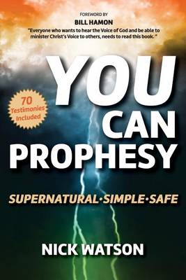 You Can Prophesy by Nick Watson