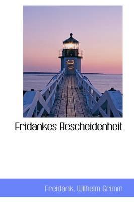 Fridankes Bescheidenheit by Freidank Wilhelm Grimm