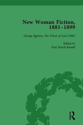 New Woman Fiction, 1881-1899  Part III, Volume 8 by Carolyn W. de la L. Oulton