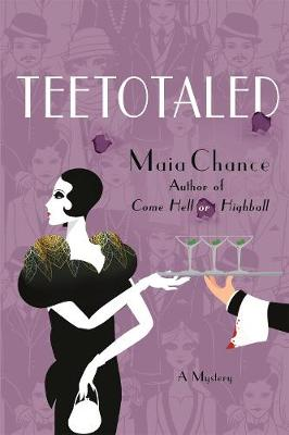 Teetotaled by Maia Chance