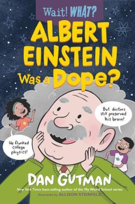 Albert Einstein Was a Dope? book
