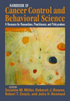 Handbook of Cancer Control and Behavioral Science by Suzanne M. Miller