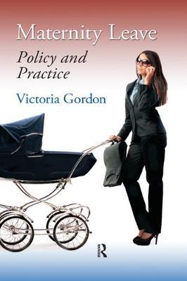 Maternity Leave by Victoria Gordon