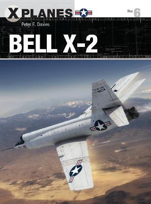 Bell X-2 by Peter E. Davies
