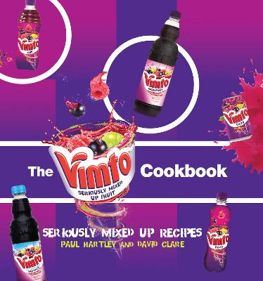 The Vimto Cookbook by Paul Hartley