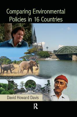 Comparing Environmental Policies in 16 Countries by David Howard Davis