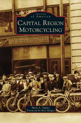 Capital Region Motorcycling by Mark a Supley