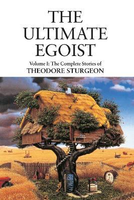 Ultimate Egoist by Theodore Sturgeon
