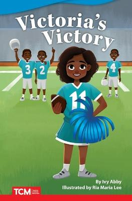 Victoria's Victory by Ivy Abby