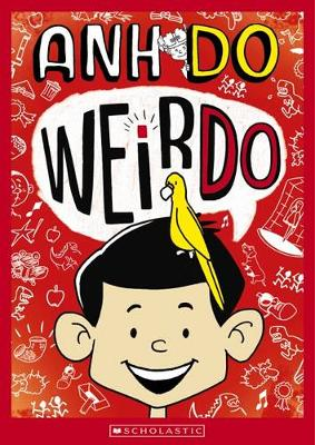 Weirdo by Anh Do