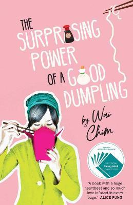 The Surprising Power of a Good Dumpling book