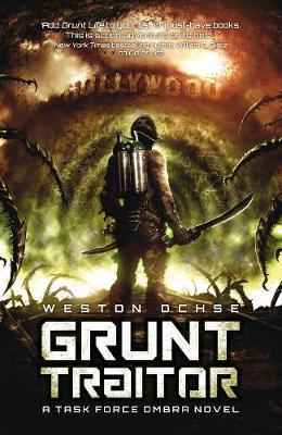 Grunt Traitor by Weston Ochse