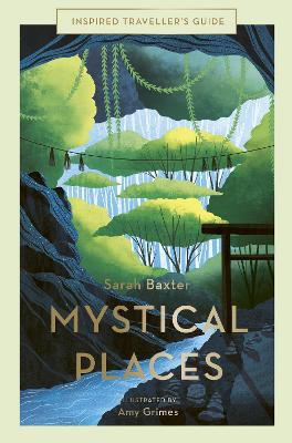 Mystical Places by Sarah Baxter