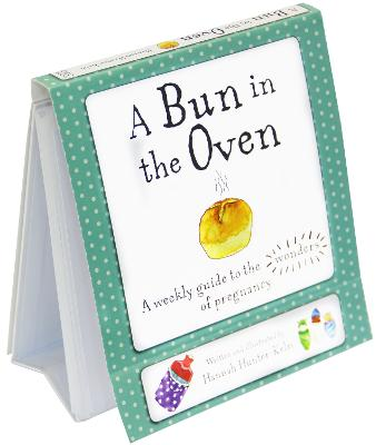 A Bun in the Oven by Hannah Hunter-Kelm