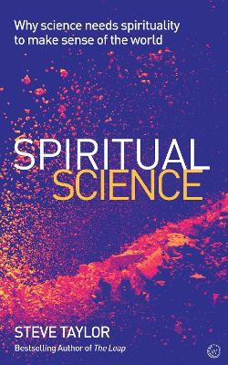 Spiritual Science by Steve Taylor