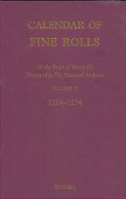Calendar of the Fine Rolls of the Reign of Henry III (1216-1248) by David Carpenter