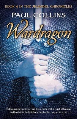 Wardragon by Paul Collins