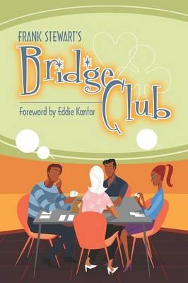 Frank Stewart's Bridge Club by Frank Stewart