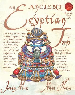Ancient Egyptian Tomb by Jacqueline Morley