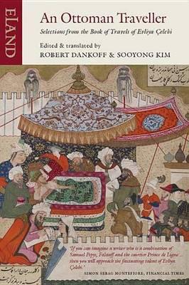 An Ottoman Traveller by Evliya Celebi