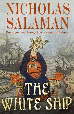 The White Ship by Nicholas Salaman