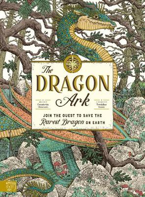The Dragon Ark: Join the quest to save the rarest dragon on Earth by Curatoria Draconis