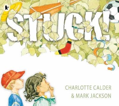 Stuck! by Charlotte Calder