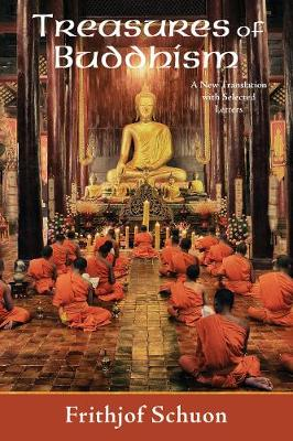 Treasures of Buddhism by Frithjof Schuon