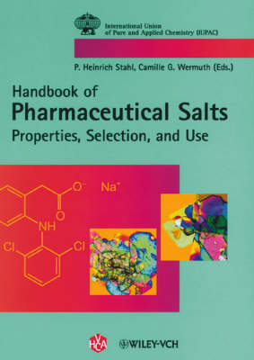 Pharmaceutical Salts: Properties, Selection, and Use by P. Heinrich Stahl