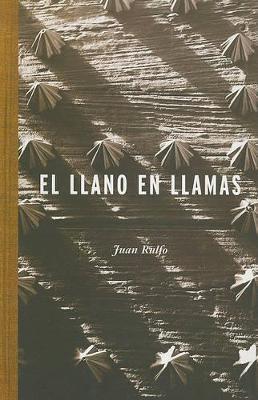 El Llano en Llamas by Juan Rulfo