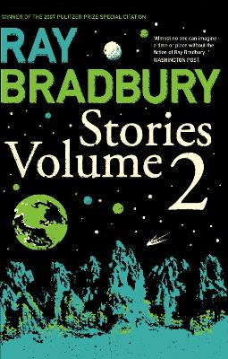 Ray Bradbury Stories Volume 2 by Ray Bradbury