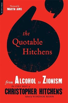 The Quotable Hitchens by Windsor Mann