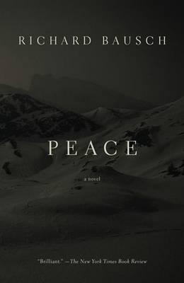 Peace by Richard Bausch