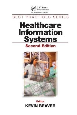 Healthcare Information Systems by Kevin Beaver