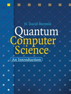 Quantum Computer Science book