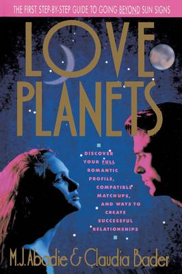 Love Planets by M. J. Abadie