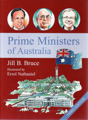 Prime Ministers of Australia by Jill B. Bruce