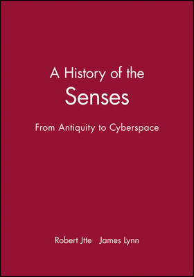 A History of the Senses by Robert Jutte
