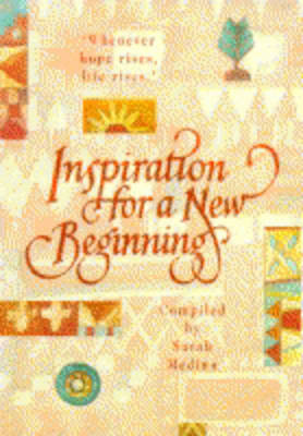 Inspiration for a New Beginning by Sarah Medina