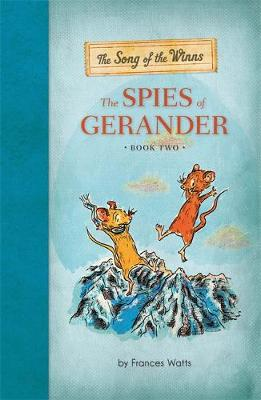 The Song of the Winns: The Spies of Gerander by Frances Watts