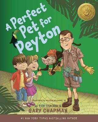 A Perfect Pet for Peyton by Gary Chapman