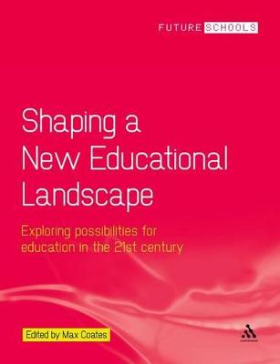 Shaping a New Educational Landscape by Max Coates