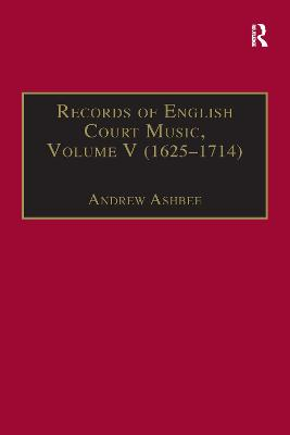 Records of English Court Music 1660-1685 Volume I by Andrew Ashbee
