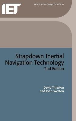Strapdown Inertial Navigation Technology by David Titterton