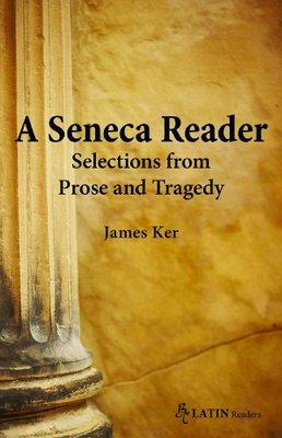 A Seneca Reader by James Kerr