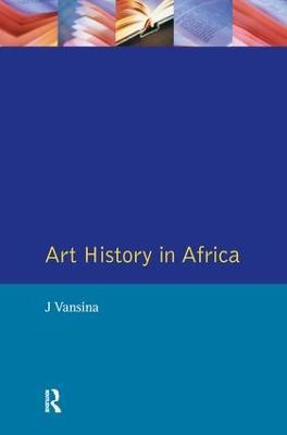 Art History in Africa by J. Vansina